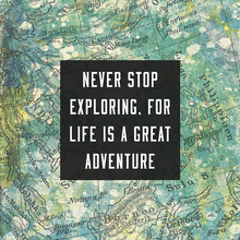Canvas print - Never Stop Exploring
