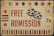 Canvas print - Movie Ticket Free Admission