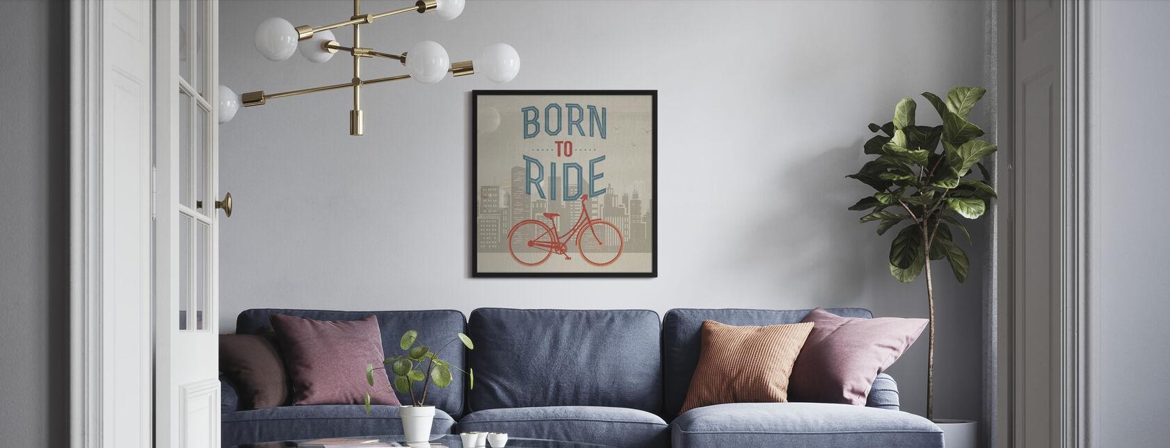 Syntynyt ratsastaa - Juliste - Olohuone