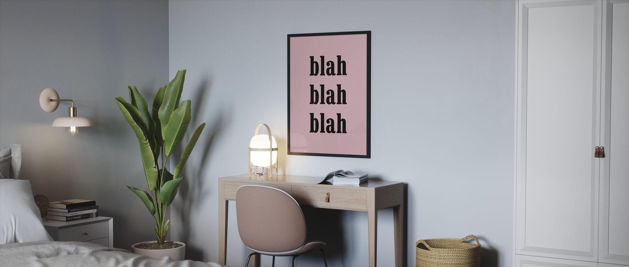Blah Blah Blah - Poster - Schlafzimmer