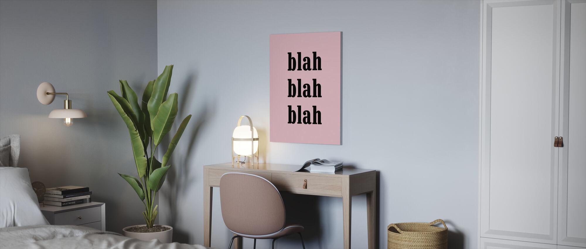 Blah Blah Blah - Canvas print - Kantoor