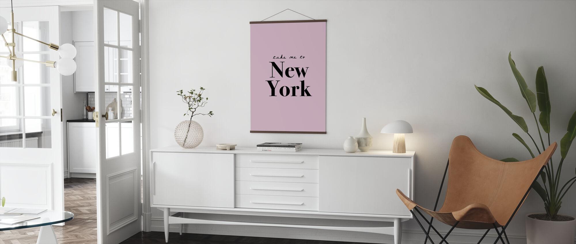 Nehmen Sie mich nach New York - Poster - Wohnzimmer