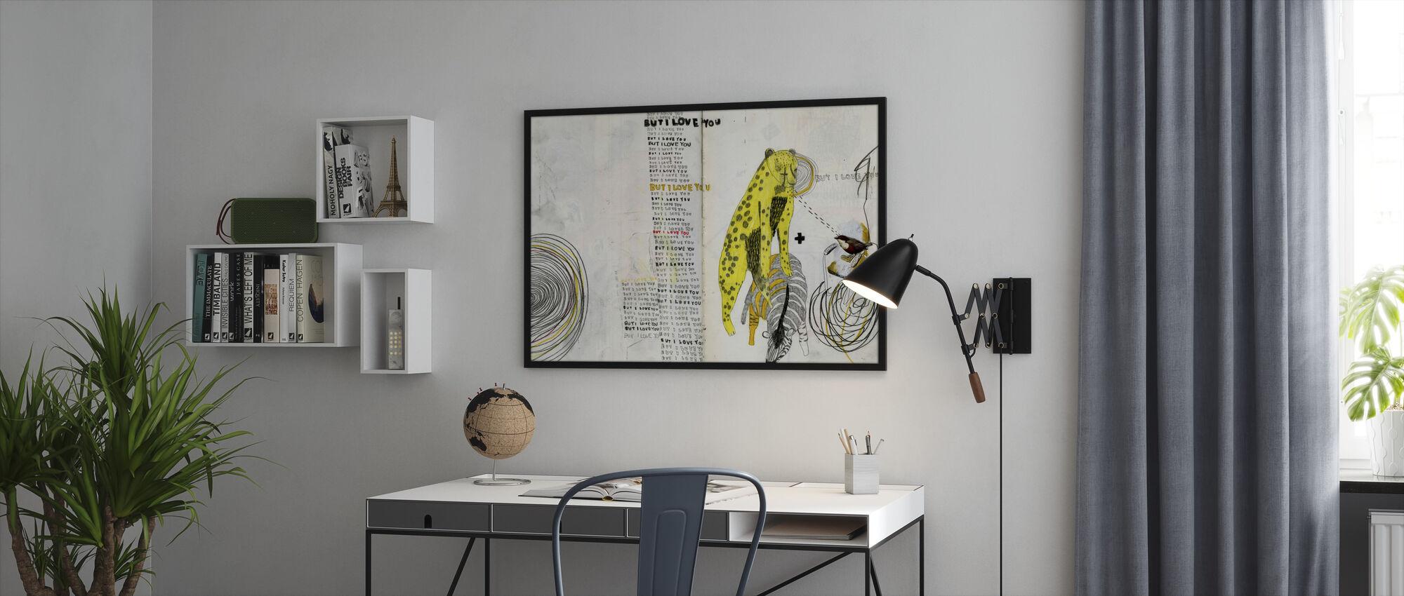 But I Love You - Framed print - Office