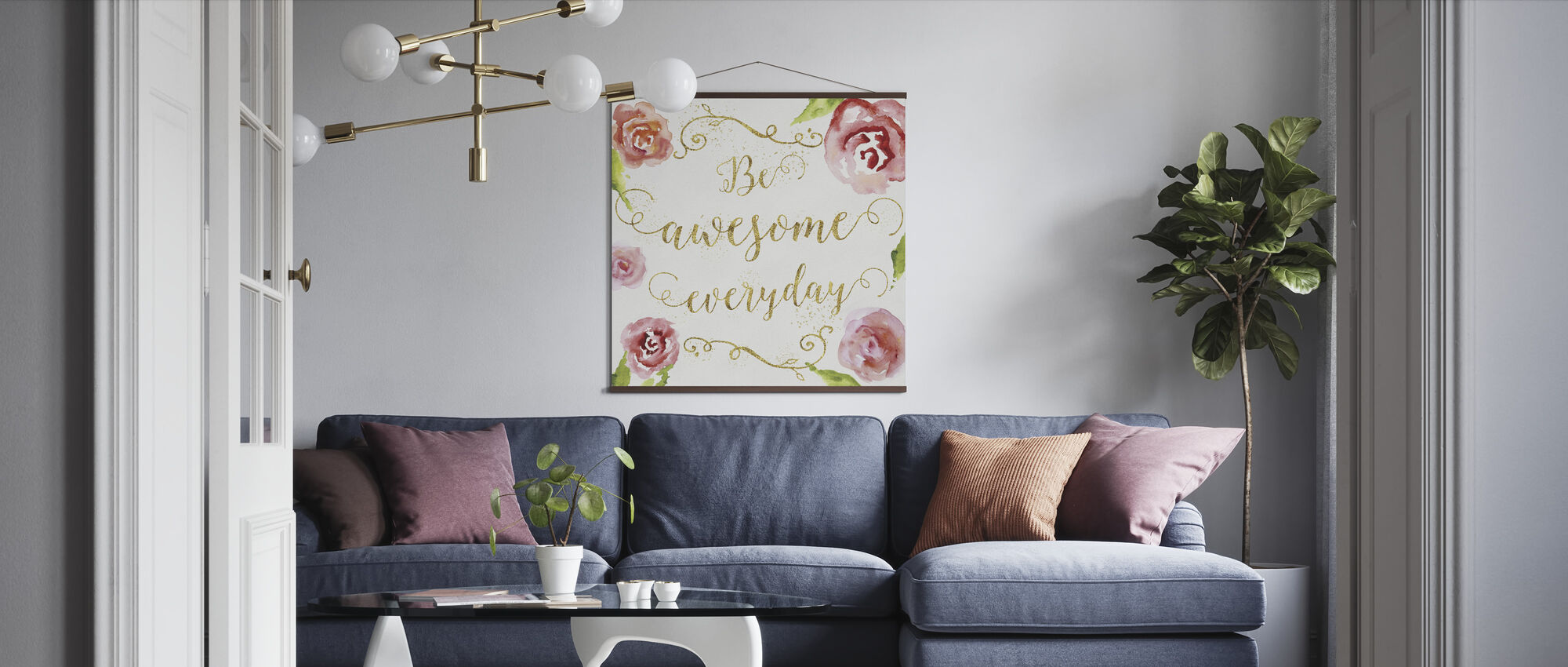 Be Awesome Everyday - Poster - Living Room