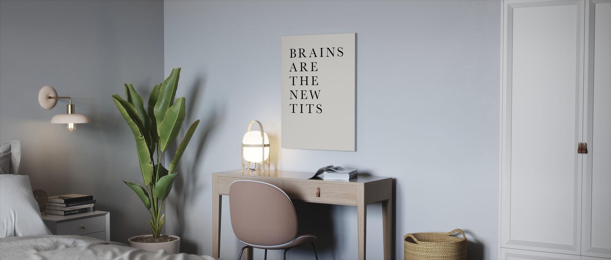 Hersenen zijn de nieuwe tieten - Canvas print - Kantoor