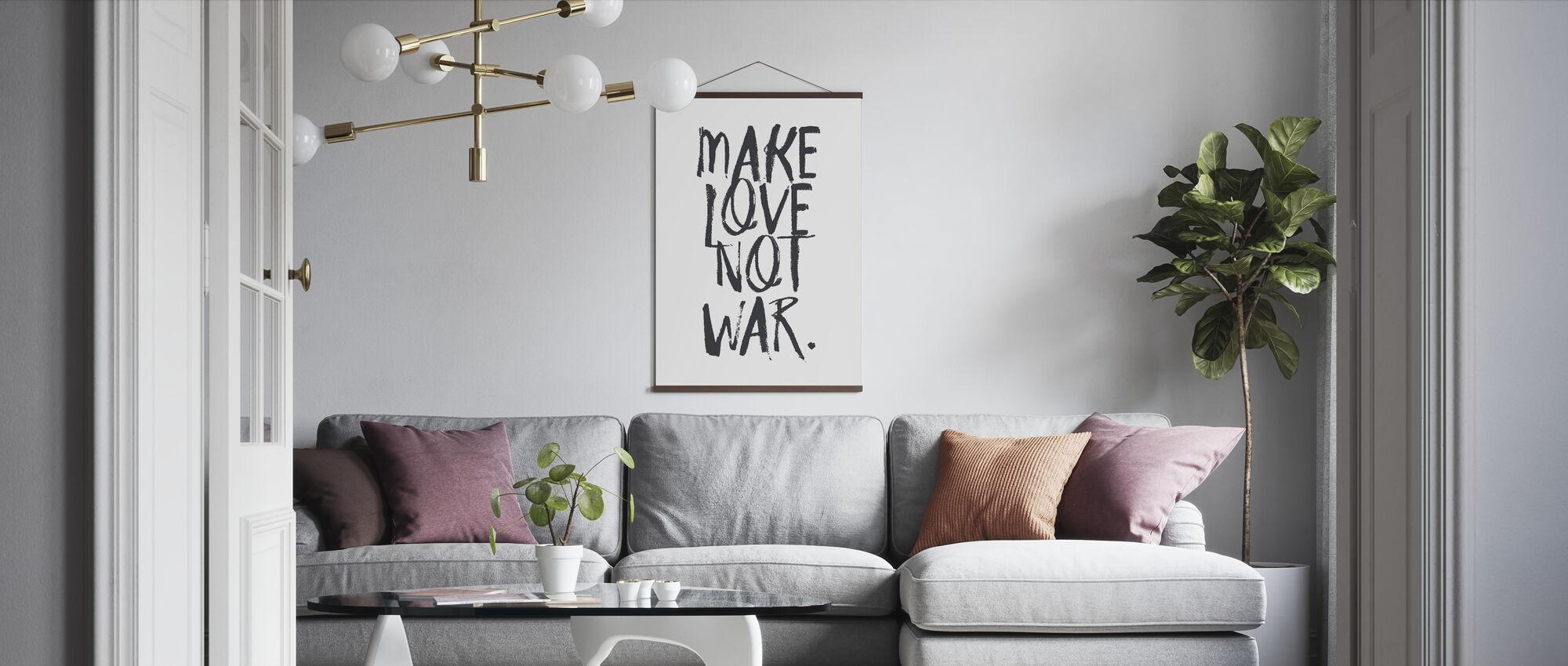 Make Love Not War - Poster - Living Room