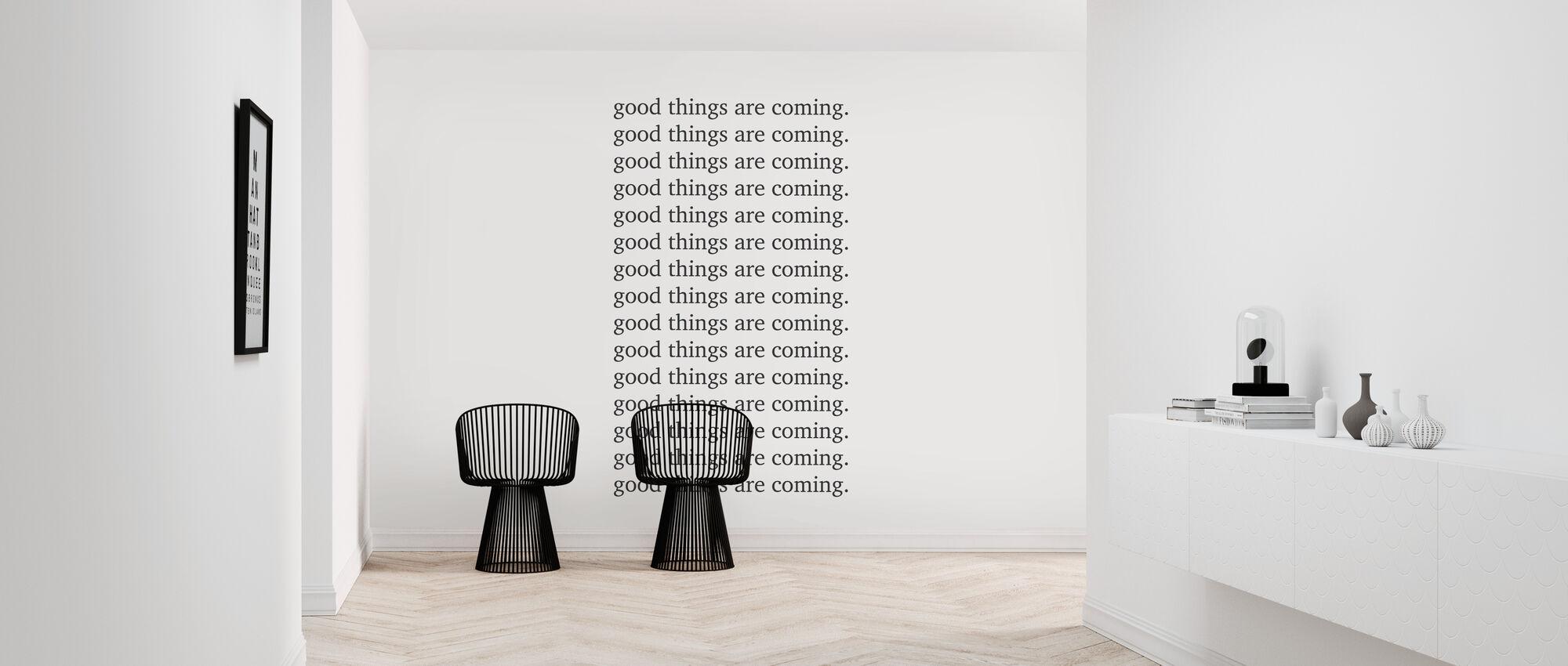 Goede Dingen komen eraan - Behang - Gang