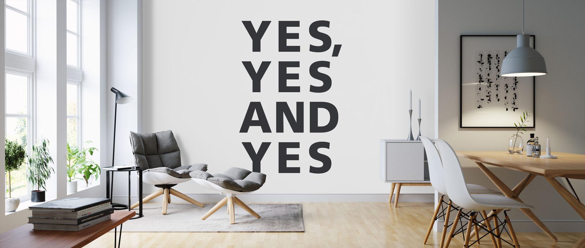 Ja Ja und Ja - Tapete - Wohnzimmer